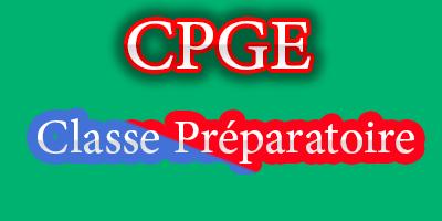 CPGE Classes Préparatoires des Grandes Ecoles